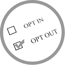 You decide when to opt out